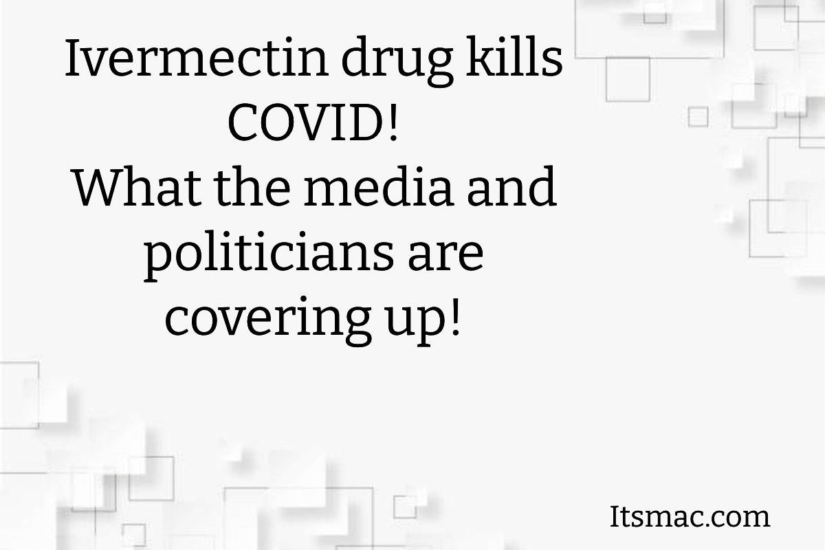IS COVID A PARASITE DISEASE?  DOCTORS CLAIM IVERMECTIN AN ANTIPARASITIC DRUG CURES COVID.