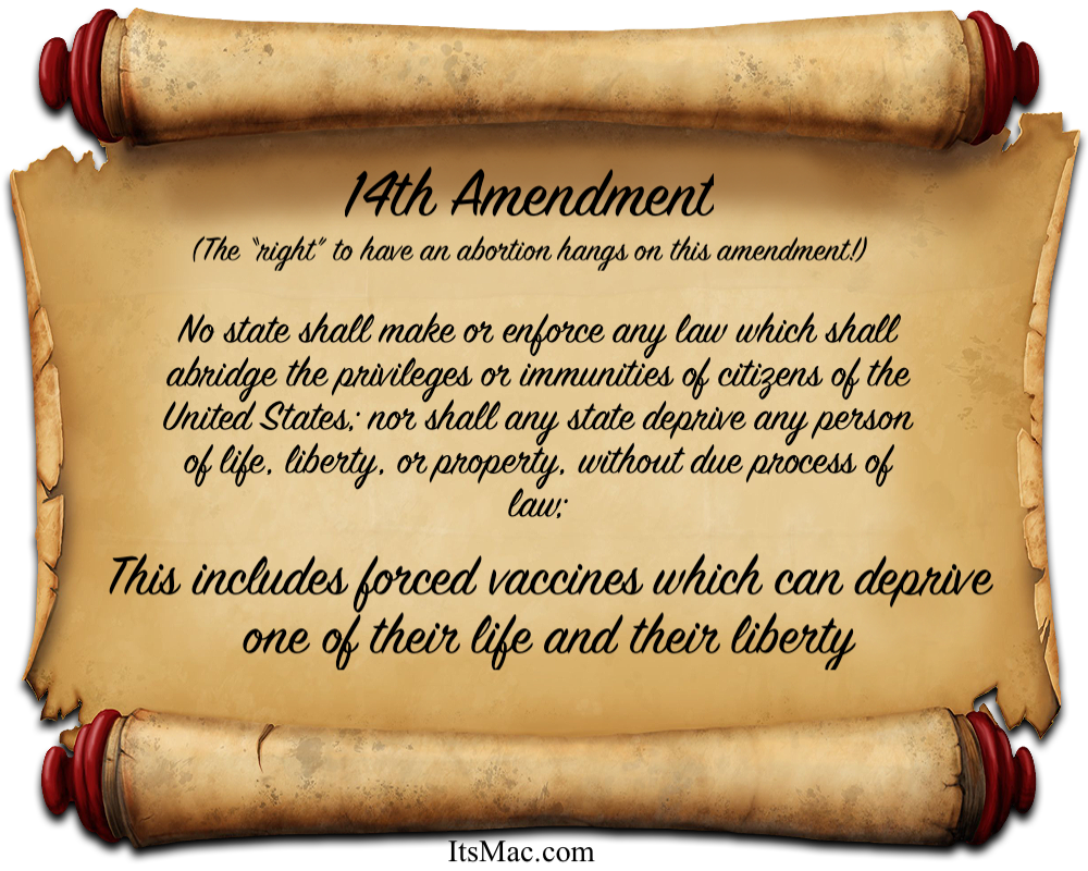 THE 14TH AMENDMENT THE RIGHT TO NOT BE FORCED TO VACCINATE!